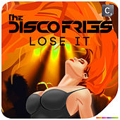Lose It von Disco Fries