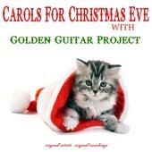 Carols for Christmas Eve de Golden Guitar Project