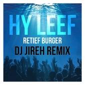 Hy Leef (Remix) [feat. Dj Jireh] by Retief Burger