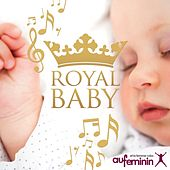 Royal Baby (By aufeminin.com) by Various Artists