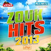 Zouk Hits 2013 de Various Artists