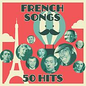 French songs - 50 hits (Remastered) von Various Artists