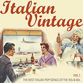 Italian Vintage, Vol. 1 (The Best Italian Pop Songs of the 50s & 60s) de Various Artists