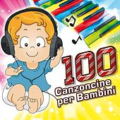 100 Canzoncine Per Bambini von Various Artists