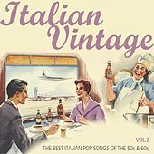 Italian Vintage, Vol. 2 (The Best Italian Pop Songs of the 50s & 60s) de Various Artists