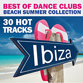 Best of Dance Clubs (Beach Summer Collection 30 Hot Tracks Ibiza) von Various Artists