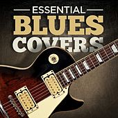 Essential Blues Covers by Various Artists