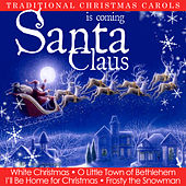 Santa Claus Is Coming. Traditional Christmas Carols von Various Artists