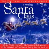 Santa Claus Is Coming. Traditional Christmas Carols de Various Artists