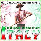Italy. Italian Tradition. Music from Around the World von Various Artists