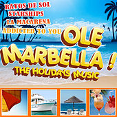 Ole Marbella. The Holidays Music de Various Artists