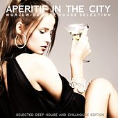 Aperitif in the City (Worldwide Deep House Selection) by Various Artists