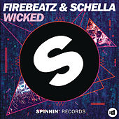 Wicked by Firebeatz