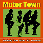 Motor Town: The Early Years 1959 - 1961, Volume 4 de Various Artists