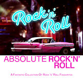 Absolute Rock 'N' Roll by Various Artists