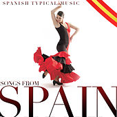 Spanish Typical Music. Songs from Spain by Various Artists