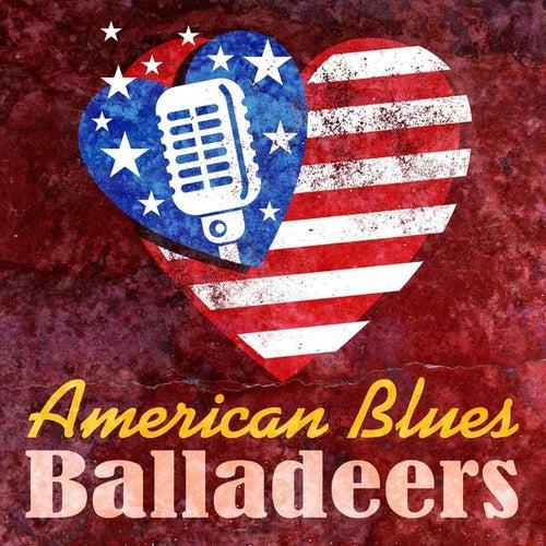 American Blues Balladeers by Various Artists