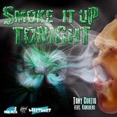 Smoke It Up (feat. Konshens) - Single von Tony Curtis