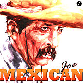 Mexican Joe de Various Artists