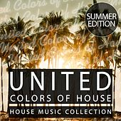 United Colors of House - Summer Edition by Various Artists