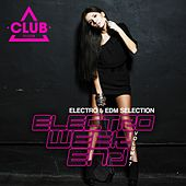Electro Weekend, Vol. 7 by Various Artists