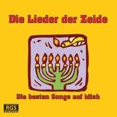 Die Lieder Der Zeide by Various Artists