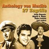 Anthology Von Mexiko de Various Artists