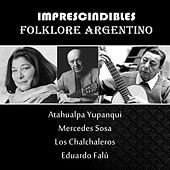 Folklore Argentino - Los Imprescindibles de Various Artists
