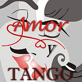 Amor y Tango by Various Artists