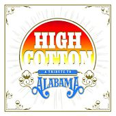 High Cotton: A Tribute to Alabama de Various Artists