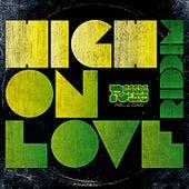 High on Love Riddim de Various Artists