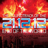 21.12.2012 - The Soundtrack of the End of the World de Various Artists