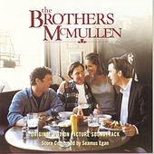 The Brothers McMullen by Seamus Egan