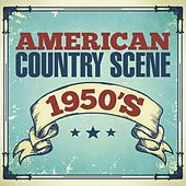 American Country Scene 1950s by Various Artists