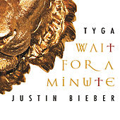 Wait For A Minute de Tyga