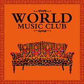World Music Club by Various Artists