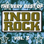 The Very Best of Indo Rock, Vol. 3 by Various Artists
