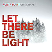 North Point Christmas: Let There Be Light de Various Artists