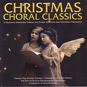 Christmas Choral Classics by The Crouch End Festival Chorus