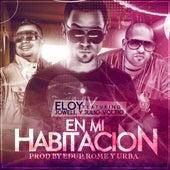 En Mi Habitacion (feat. Jowell & Voltio) de Eloy