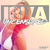 Ibiza Uncensored by Various Artists