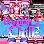 Buddah's Chill, Vol. 2 (Buddha Asian Bar Lounge) by Various Artists