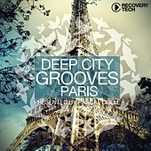 Deep City Grooves Paris von Various Artists