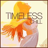 Timeless Chill, Vol. 5 de Various Artists