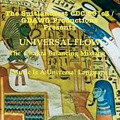 Universal Flows: The Chakra Balancing Mixtape (Suitlandfest CDC 501c3 & Gdawg Productions Presents) de Various Artists