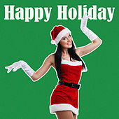 Happy Holiday di Various Artists