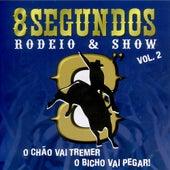 8 Segundos - Rodeio & Show - Volume 2 de Various Artists