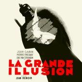 La Grande Illusion (Original 1937 Motion Picture Soundtrack) by Various Artists