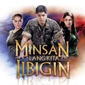 Minsan Lang Kita IIbigin by Various Artists