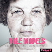 Role Models, Vol. 1 - Techno Music for Experienced People by Various Artists